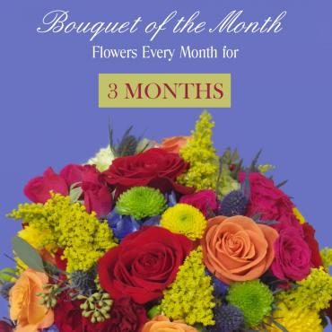 Bouquet Of The Month - 3 Months